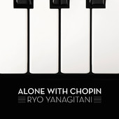 Alone With Chopin
