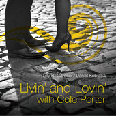 Livn' and Lovin' With Cole Porter